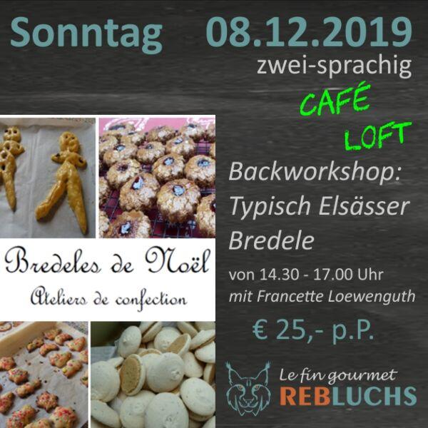 Bredeles de Noël, Backworkshop - 08.Dezember 2019, 14.30 Uhr