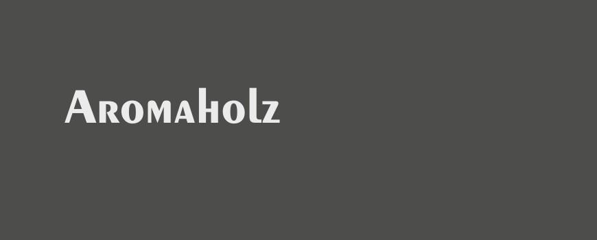 Aromaholz