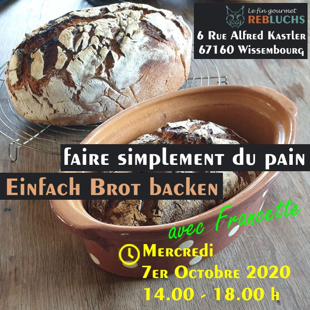 Atelier de cuisson: Faire simplement du pain, Mercredi 07 Octobre 2020, 14.00-18.00 h